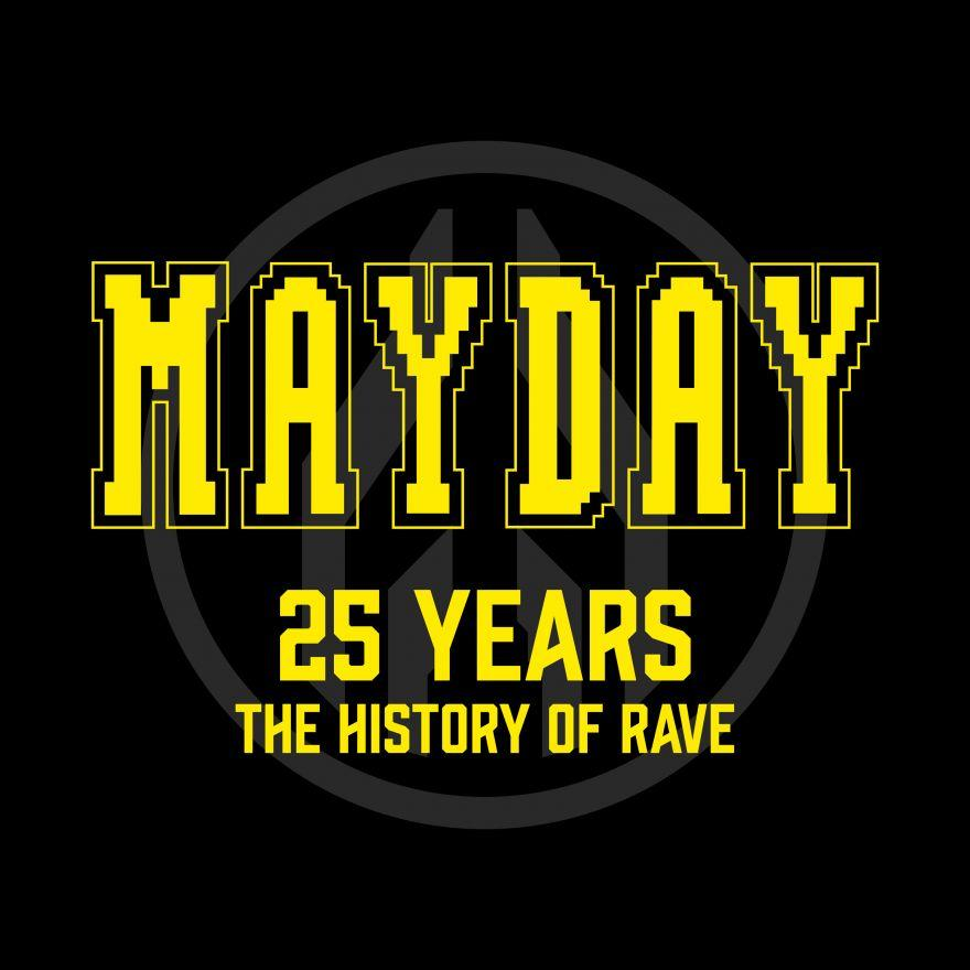 Mayday 25 Years The History of Rave Cover