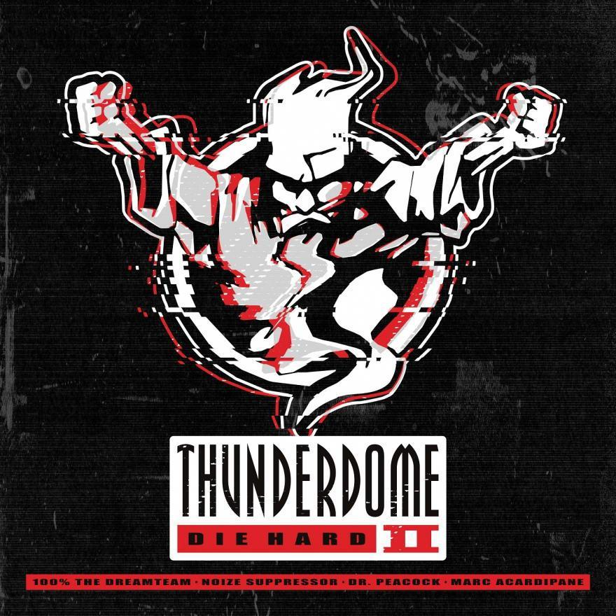 Thunderdome Die Hard II Cover 1400 x 1400